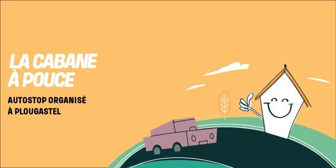 Un auto-stop organisé solidaire : la cabane à pouces …