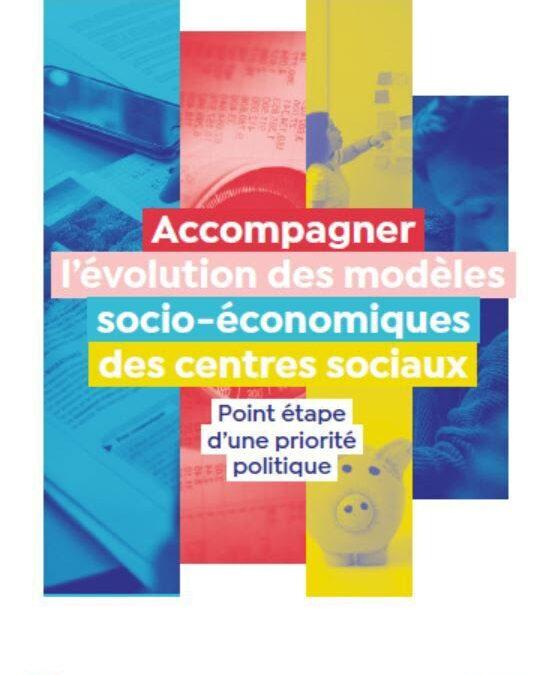 Accompagner l'évolution des modèles socio-économiques des centres sociaux